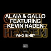 Who Is He? (feat. Kevin Haden) by Gallo
