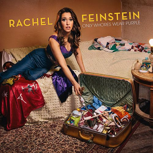 Play & Download Only Whores Wear Purple by Rachel Feinstein | Napster