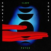 Play & Download Slow Futur by Zombie Zombie | Napster