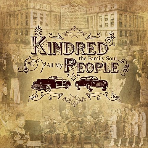 Play & Download All My People by Kindred The Family Soul | Napster