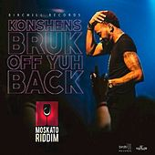 Play & Download Bruck Off Yuh Back - Single by Konshens | Napster