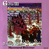 Play & Download Gifts Volume III: Christmas Music From Around... by Joemy Wilson | Napster