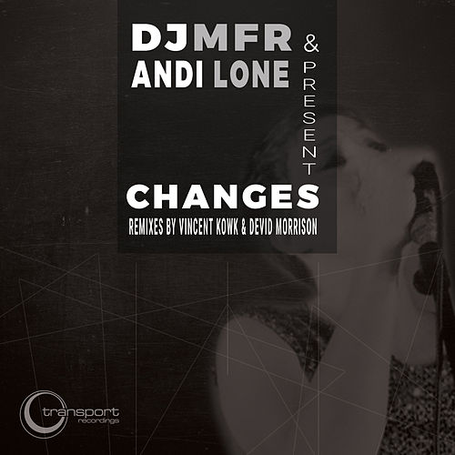 Changes by DJ MFR