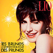 Les brunes comptent pas pour des prunes by Lio
