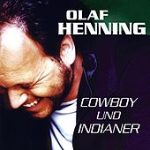 Play & Download Cowboy und Indianer by Olaf Henning | Napster