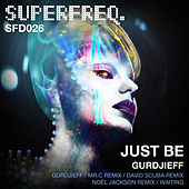 Gurdjiuff by Just Be