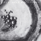Self Mythology by Lucy
