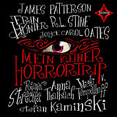 Play & Download Mein kleiner Horrortrip - Die kürzesten Gruselgeschichten aller Zeiten by Various Artists | Napster