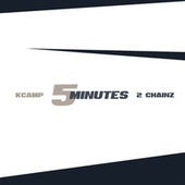 Play & Download 5 Minutes by K Camp | Napster