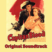 Captain Blood Medley: Main Title / Peter Blood / King James / Ship To America / Horseback Riding Scene / Jeremy Is Turtured / A Timely Interruption / Peter Steals A Boat / The Drunken Army / Return to Port Royal / Finale by Erich Wolfgang Korngold