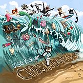 Chasing Waves by Vista Kicks