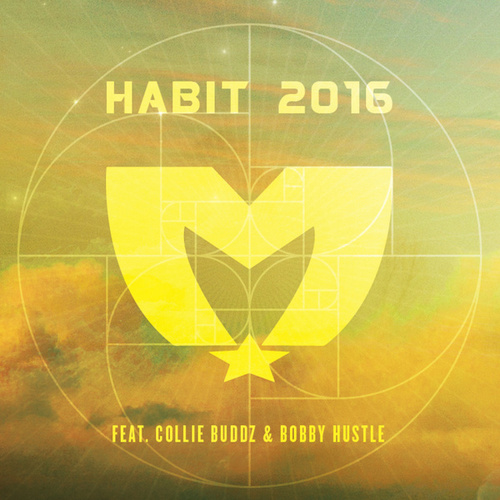 Play & Download Habit 2016 (feat. Collie Buddz & Bobby Hustle) by The Movement | Napster