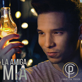 Play & Download La Amiga Mía by Christian Pagán | Napster
