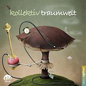 Kollektiv Traumwelt, Vol. 18 by Various Artists