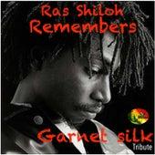Play & Download Ras Shiloh Remembers (Garnet Silk Tribute) by Shiloh | Napster