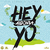 Hey Yo - Single by Aidonia
