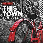 Play & Download This Town by Tom Cole | Napster