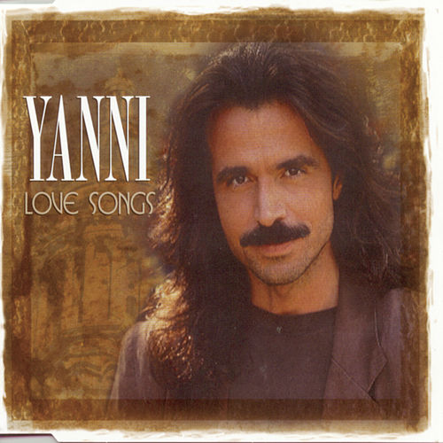 Play & Download Love Songs by Yanni | Napster