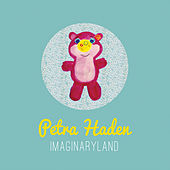 Play & Download Imaginaryland by Petra Haden | Napster