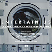 Entertain Us by Far East Movement