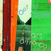 Play & Download Out Of Range by Ani DiFranco | Napster