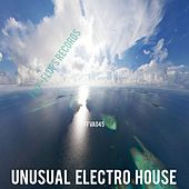 Play & Download Unusual Electro House - EP by Various Artists | Napster