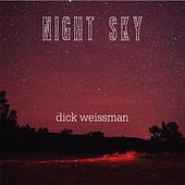 Play & Download Night Sky by Dick Weissman   Napster