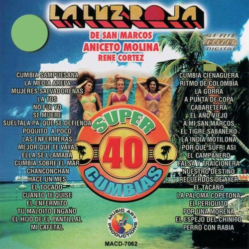 40 Super Cumbias by La Luz Roja De San Marcos
