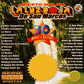 Play & Download 30 Anos de Exitos by La Luz Roja De San Marcos | Napster