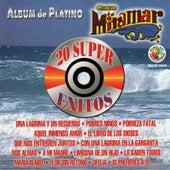 Album de Platino 20 Super Exitos by Grupo Miramar