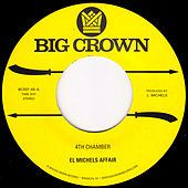 Play & Download 4th Chamber by El Michels Affair | Napster