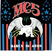 Play & Download Babes In Arms by MC5 | Napster