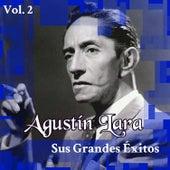 Play & Download Agustín Lara - Sus Grandes Éxitos, Vol. 2 by Agustín Lara | Napster