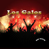 En Vivo by Los Galos