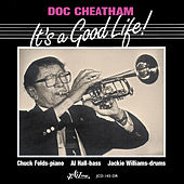 Play & Download It's a Good Life by Doc Cheatham | Napster