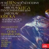 Play & Download Eben: Noční hodiny - Klega: Pantomima - Křička: Severní noci by Various Artists | Napster