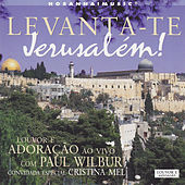 Levanta-te Jerusalém by Paul Wilbur