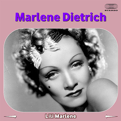 Play & Download Lili Marleen by Marlene Dietrich | Napster