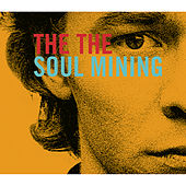 Play & Download Soul Mining by The The | Napster