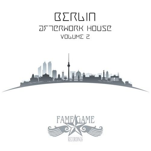 Berlin Afterwork House, Vol. 2 by Various Artists