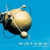 Play & Download Save The World, Lose The Girl by midtown | Napster