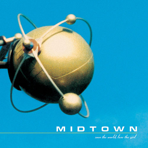 Play & Download Save The World, Lose The Girl by midtown   Napster