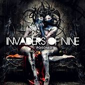 Play & Download Poisoned by Invaders Of Nine | Napster