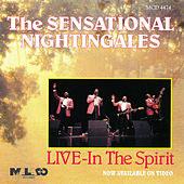 Play & Download Live-In The Spirit by The Sensational Nightingales | Napster