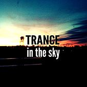 Trance In The Sky - EP by Various Artists