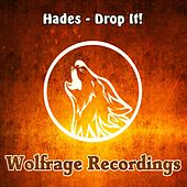 Play & Download Drop It! by Hades | Napster