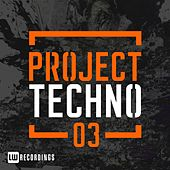 Play & Download Project Techno, Vol. 3 - EP by Various Artists | Napster