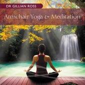 Armchair Yoga & Meditation by Gillian Ross