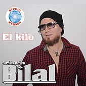 Play & Download El Kilo by Cheb Bilal | Napster