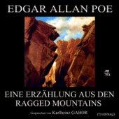 Eine Erzählung aus den Ragged Mountains (Erzählung) by Edgar Allan Poe